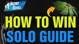 Fortnite How To Win SOLO Season 8 Ultimate Guide! Fortnite Season 8 Solo VICTORY Guide!