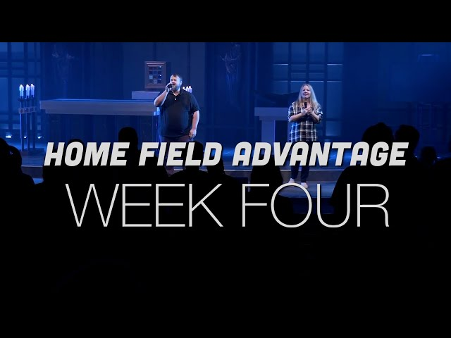 Home Field Advantage | Week 4 | Sunday Mass for August 22