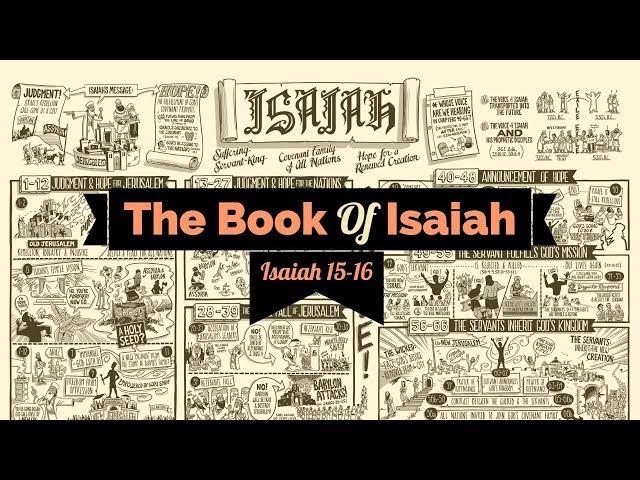 Isaiah 15 - 16 | Pastor Adam Blackstock