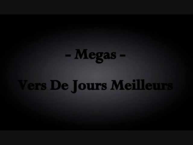 megas-vers-de-jours-meilleurs-megasbxl
