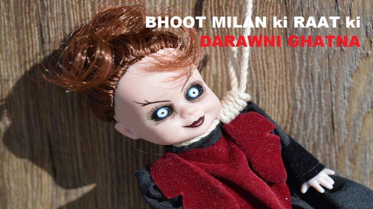 Bhoot Milan ki Raat ki Darawni Ghatna - Hindi Dayan Chudail ki Darawni  Kahani-Scary Pret Jinn Story