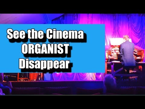 See The Cinema ORGANIST Disappear (Woodhall Spa)