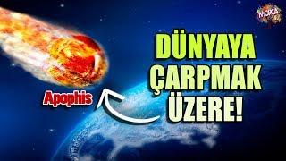 Apophis Dünyaya Çarpmak Üzere! | Samet Morca