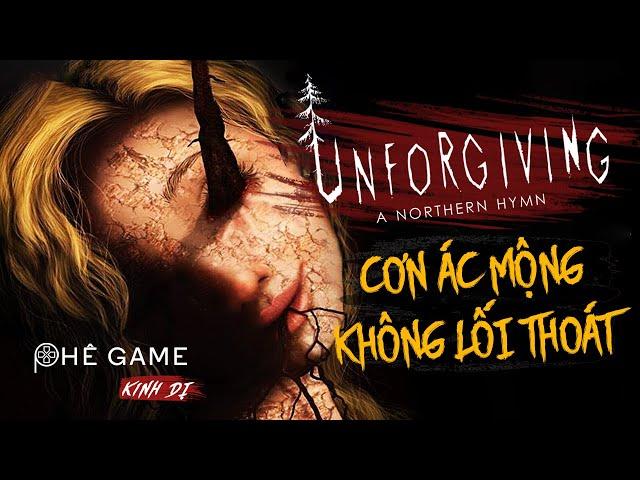 TÓM TẮT GIẢI THÍCH   Unforgiving - A Northern Hymn   Phê Game
