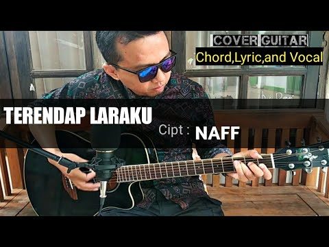 NAFF - TERENDAP LARAKU( Live Cover Guitar Genjrengan) Lyric,Chord,and Vocal! By Abith Ardani