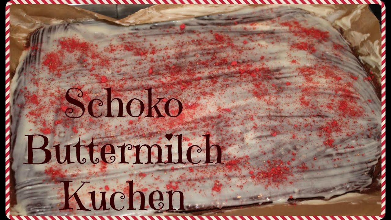 Rezept Schneller Schoko Buttermilch Kuchen Erdbeerliese Youtube