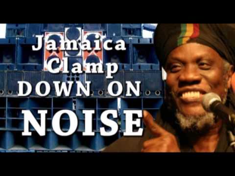 JAMAICA SAYS NO MORE NOISE