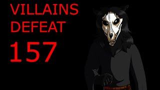 Villains Defeat 157