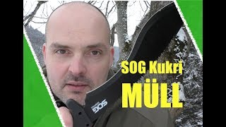 SOG Survival Kukri = Müll? Ja, leider!