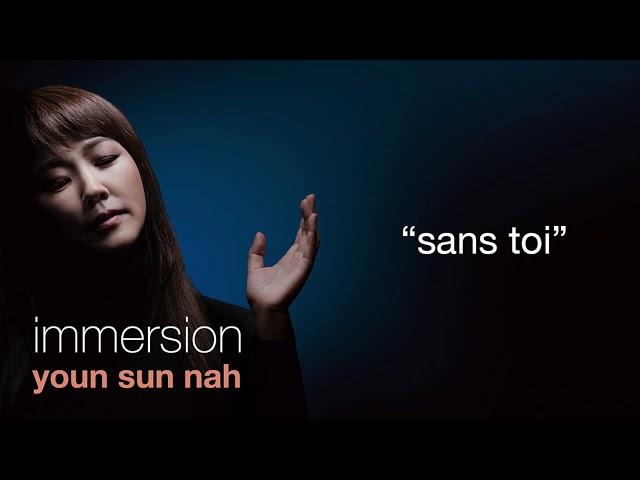 Youn Sun Nah – Sans Toi [Official Audio]
