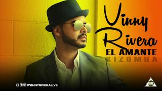 El Amante Kizomba Vinny Rivera.mp3