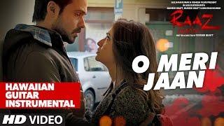 O Meri Jaan Video Song , Raaz Reboot , Hawaiian Guitar Instrumental By RAJESH THAKER