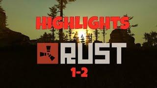 Rust 1-2 Stream Highlights