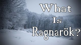 What is Ragnarok?