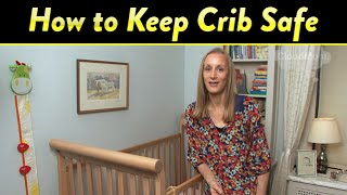 How To Keep Baby's Crib Safe | Cloudmom