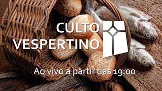 Culto Vespertino - Marcos 6.30-44 (18/07/2021)