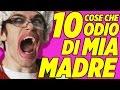 10 COSE CHE ODIO DI MIA MADRE IPantellas mp3