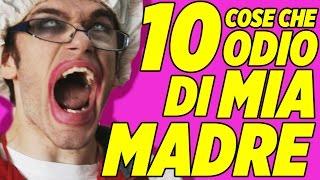 10 COSE CHE ODIO DI MIA MADRE - iPantellas