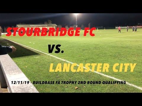 Buildbase FA Trophy Highlights | Stourbridge 2-2  Lancaster City | 12/11/19