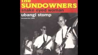 The Sundowners -  Snake Eyed Woman