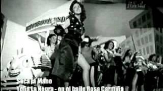 SACA LA MANO-MAMBO- TOÑA LA NEGRA y ROSA CARMIÑA