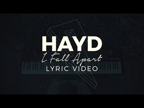Hayd - I Fall Apart [Lyric Video] (Proximity Release)