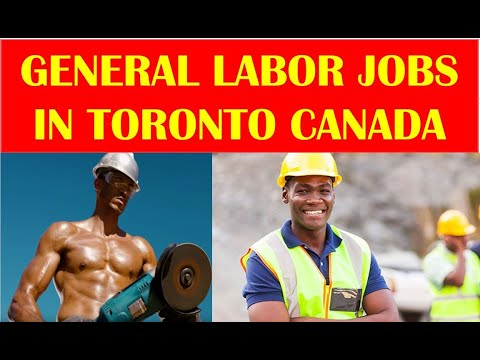 HOW TO GET GENERAL LABOUR JOBS IN CANADA | UNSKILLED LABOUR JOBS  IN CANADA
