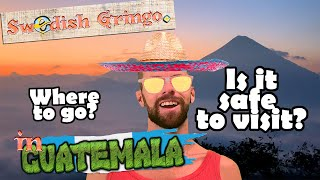 How dangerous is Guatemala? | What to do for a week