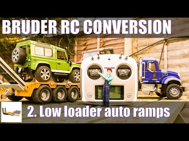 Bruder low loader RC conversion pt2: automatic ramps