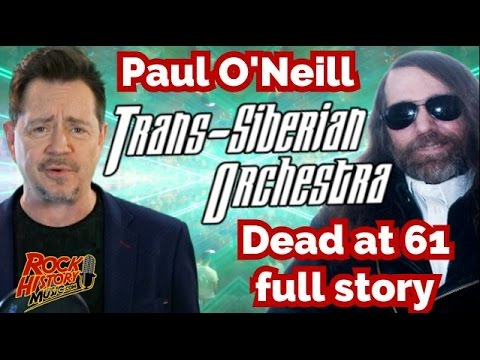 Paul O'Neill of Trans Siberian Orchestra Dead at 61- Full Story-Tribute