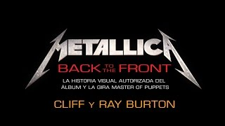 Metallica: Back to the Front - Cliff y Ray Burton