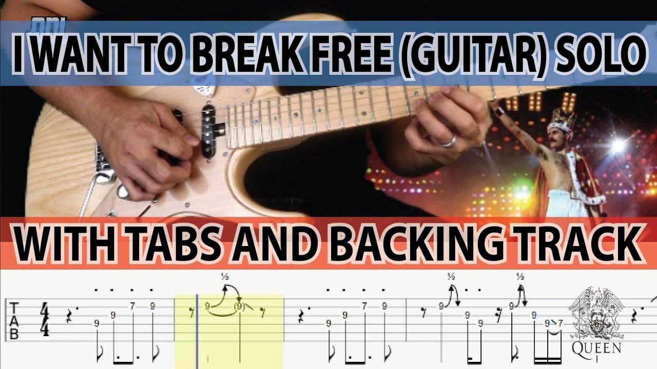 i want to break free tab solo