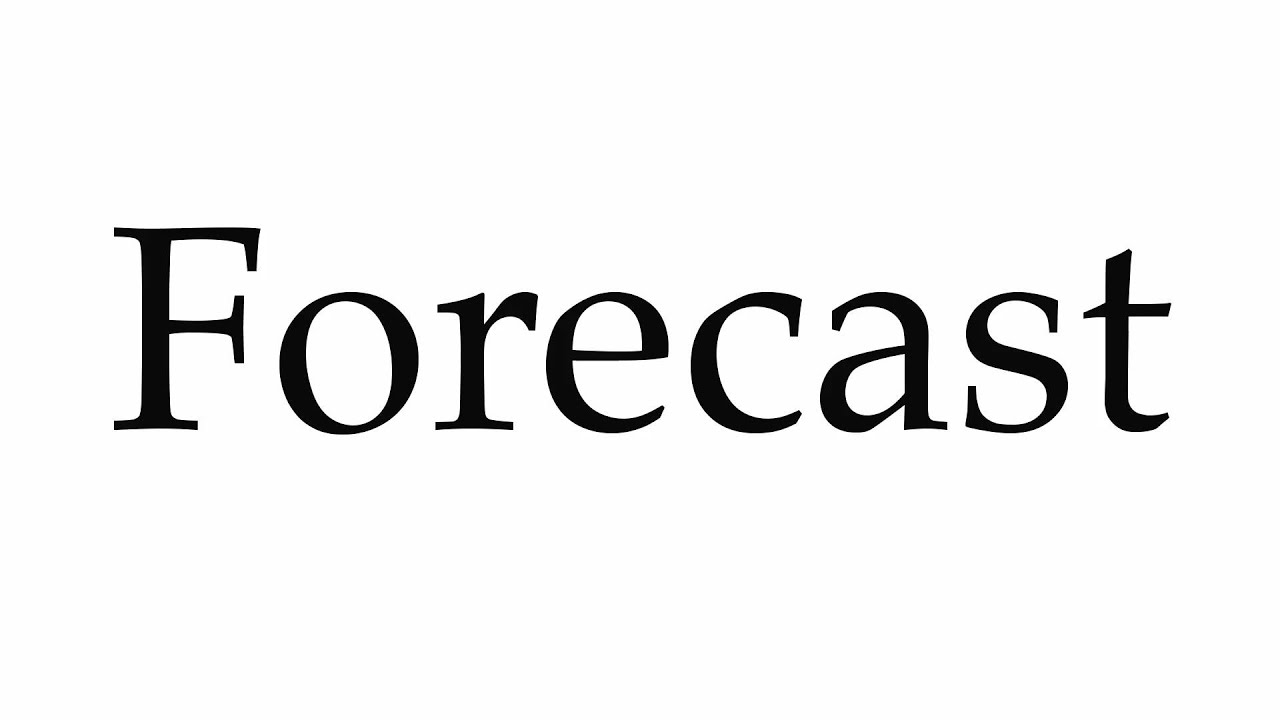 How to Pronounce Forecast