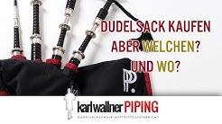 Dudelsack kaufen aber WELCHEN und WO? - Echte Highland Bagpipes!