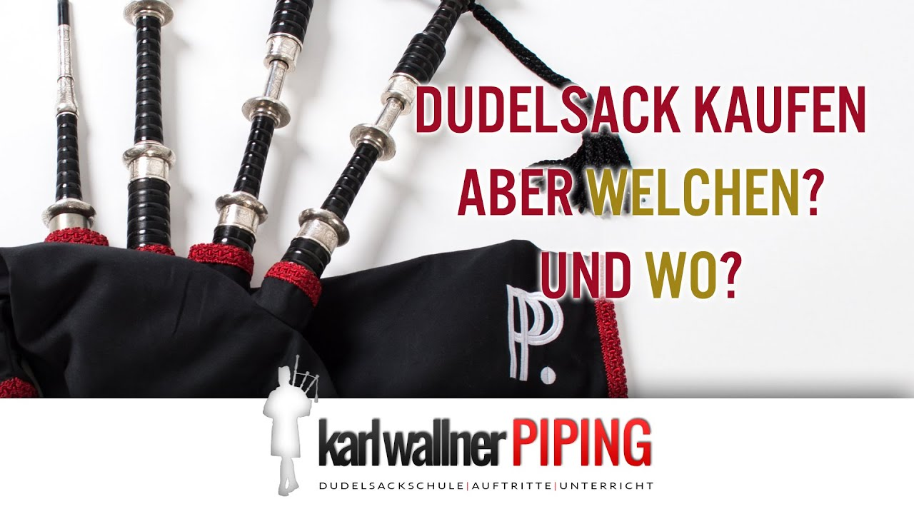dudelsack kaufen aber welchen und wo echte highland bagpipes youtube. Black Bedroom Furniture Sets. Home Design Ideas