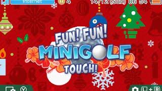 [First Look Rewind] Fun! Fun! Minigolf TOUCH!