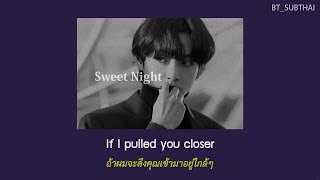 Gambar cover [THAISUB] V (BTS) - SWEET NIGHT (Itaewon Class OST.) | #BT_SUBTHAI