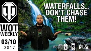 World of Tanks Weekly #2 - Waterfalls - Don't Chase Them!