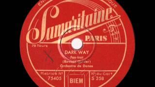 Orchestre de Jazz français (?) - Dark Way - 1933