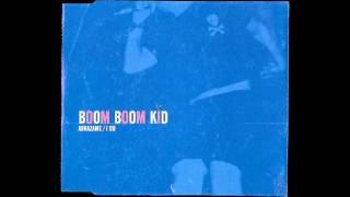 ▲ BOOM BOOM KID ▲ Abrazame / I Do ▲ [Full Album] ▲