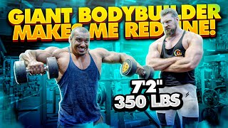 "7'2"", 350 LB BODYBUILDER MAKES ME REDLINE!"