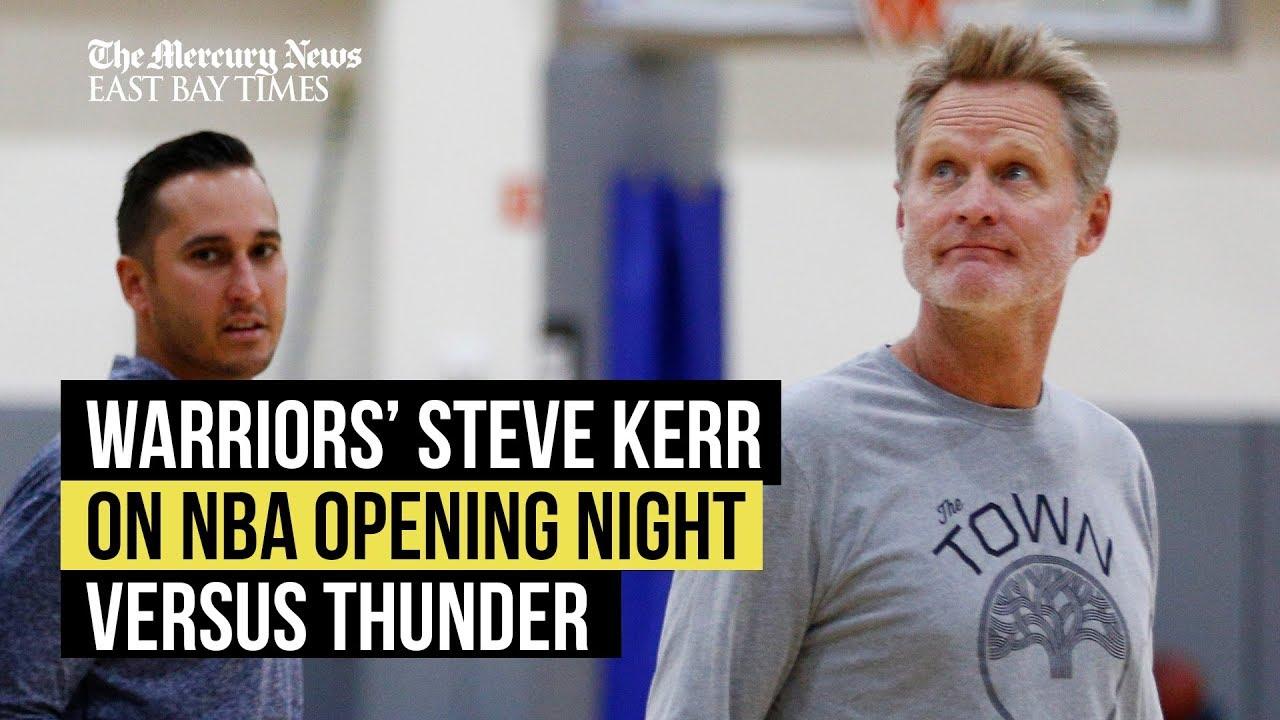 golden-state-warriors-steve-kerr-on-nba-opening-night-game-versus-okc-thunder