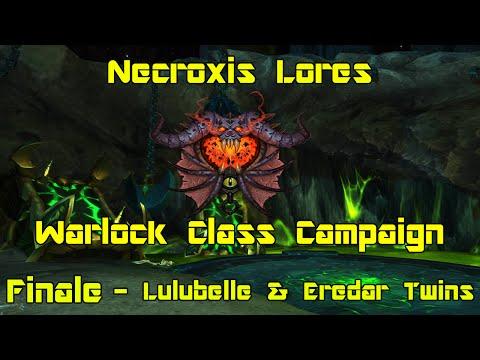 WoW: Legion [Beta] - Warlock Class Campaign Finale - Lulubelle & Eredar Twins - Necroxis Lores