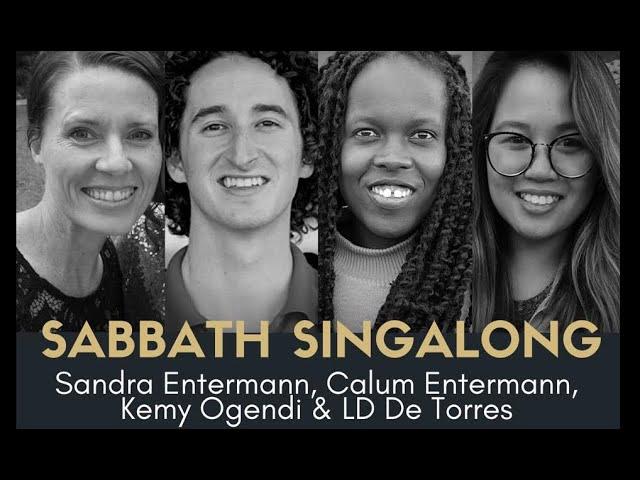 Sabbath Singalong #79 with Calum, Kerubo & Kemy Ogendi, LD Atienza De Torres, Joe Tyler & Agnes Choi