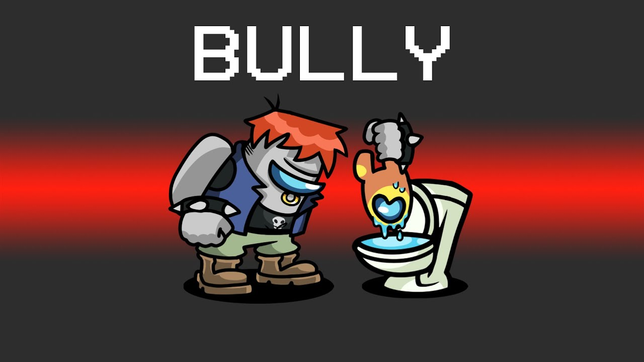 BULLY Imposter Role in Among Us...
