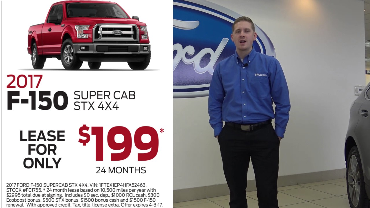 Ford Lease Deals 2017 >> Truck Month At Smail Ford Lease 2017 F 150 Only 199 Mo