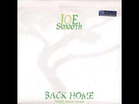 Joe Smooth - Back Home (SWEET HOME REMIX)