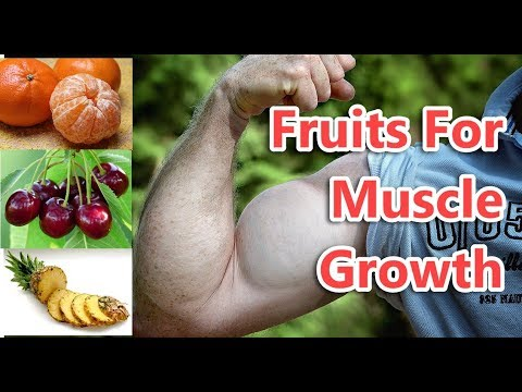 Top 10 Fruits For Muscle Growth