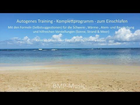 Autogenes Training - Komplettprogramm - herrlich entspannt einschlafen - Strand-Version