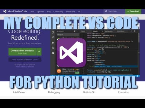 My Complete VS Code For Python Tutorial!
